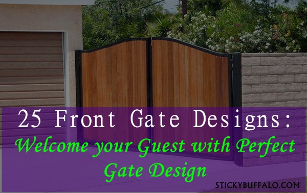 25 Front Gate Designs Welcome Your Guest With Perfect